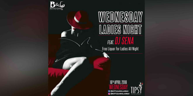 Wednesday Ladies Night Ft.DJ Sena