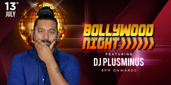 Friday Bollywood Night ft. DJ PlusMinus