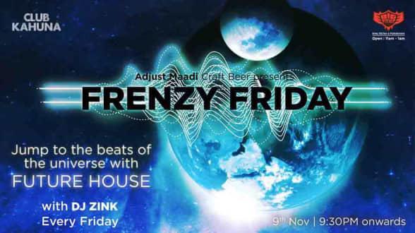Frenzy Friday Night
