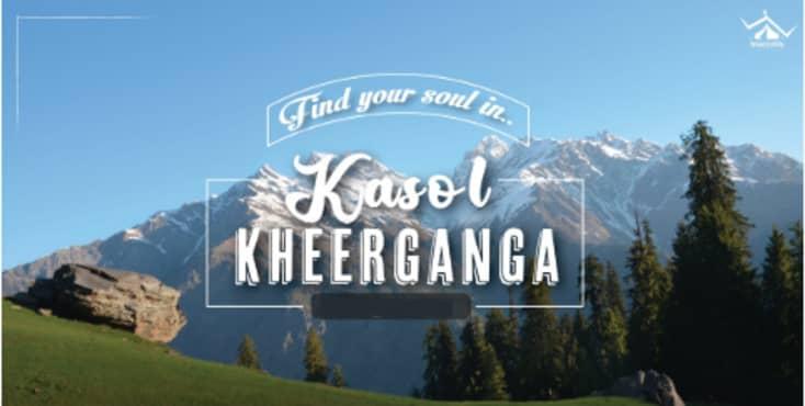 Kasol Kheerganga Weekend Getaway  | WanderOn
