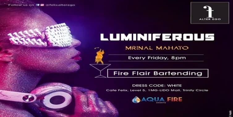 Luminiferous at Alter Ego at Cafe Felix in Bangalore - HighApe