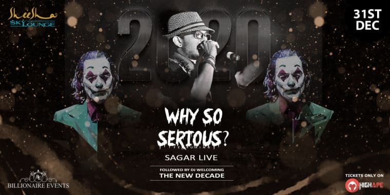 Why So Serious 2020 The Mask Party At Sheesha Sky Lounge Juhu In Mumbai Highape