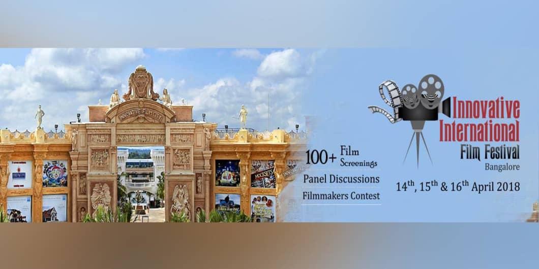Innovative International Film Festival Bangalore At Innovative Film City