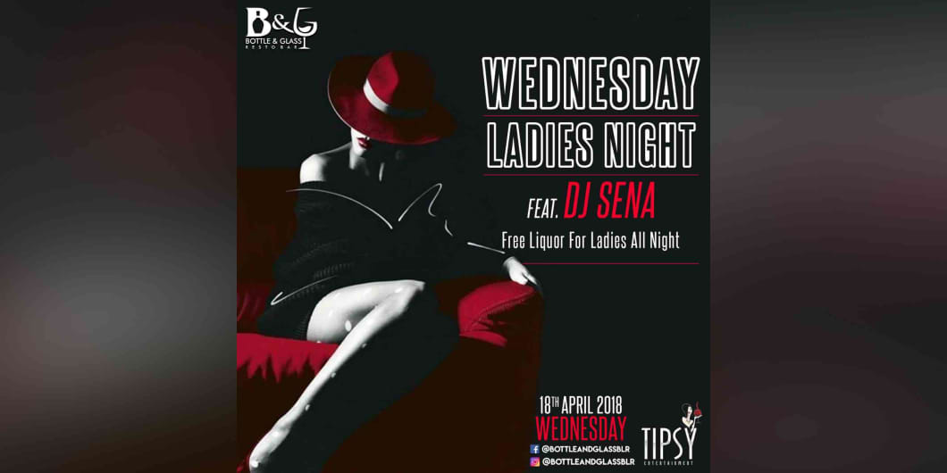 Wednesday Ladies Night Ft.DJ Sena
