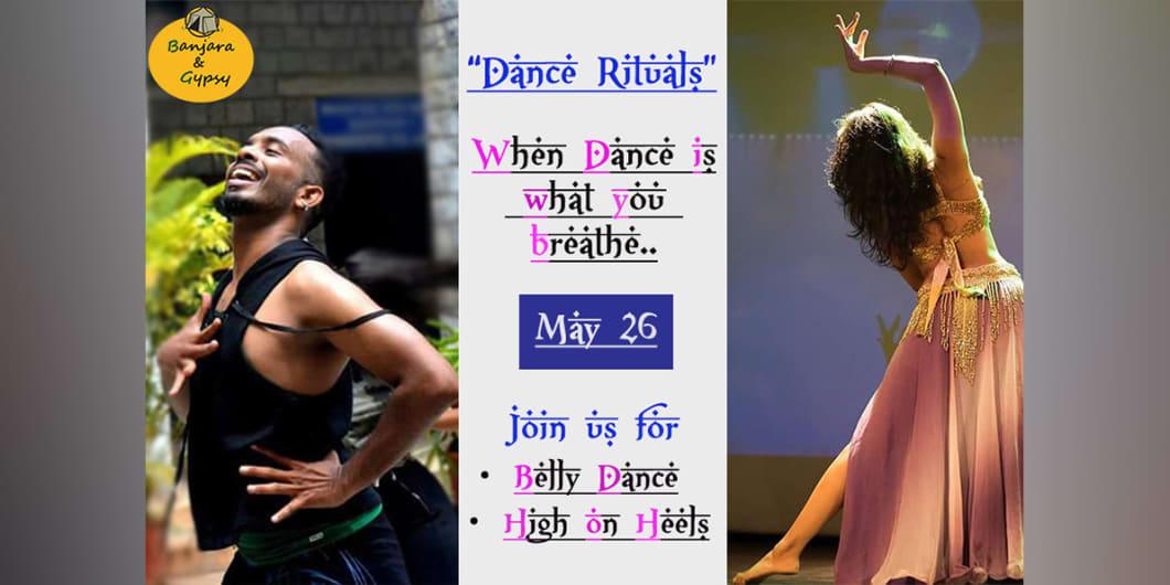Dance Rituals - Belly Dance & High on Heels with Shruti Kulkarni & Hari Haran