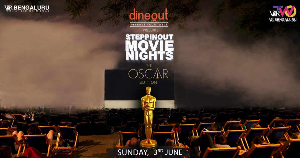 SteppinOut Movie Nights - Oscar Edition