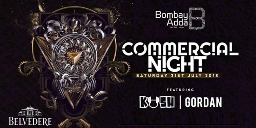 Commercial Night Ft Dj Kush Gordan At Bombay Adda In Mumbai Highape