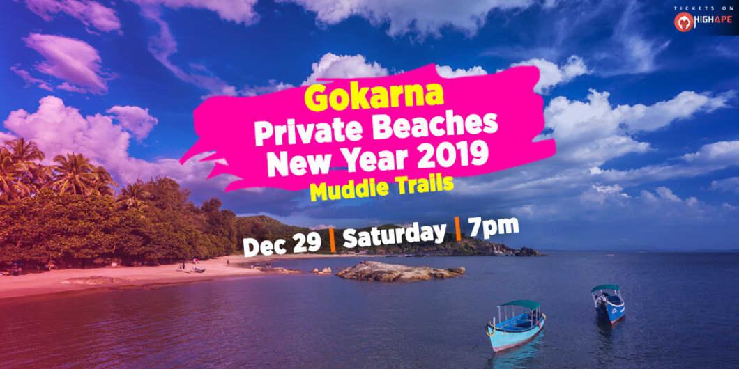 Gokarna Private Beaches - New Year 2019 | Muddie Trails