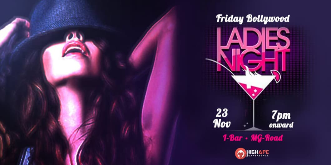 Friday Bollywood - Ladies Night
