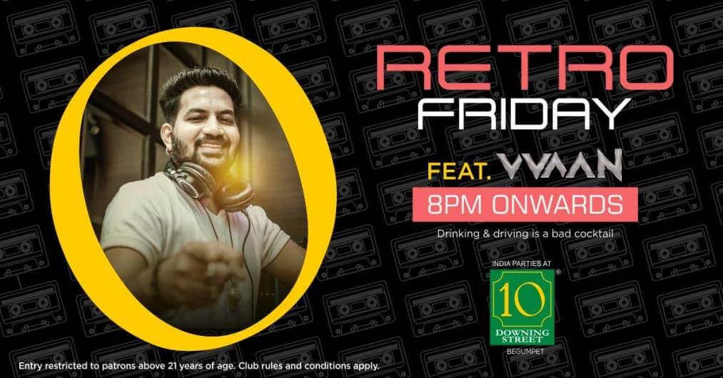 Retro Friday ft. DJ Vvaan
