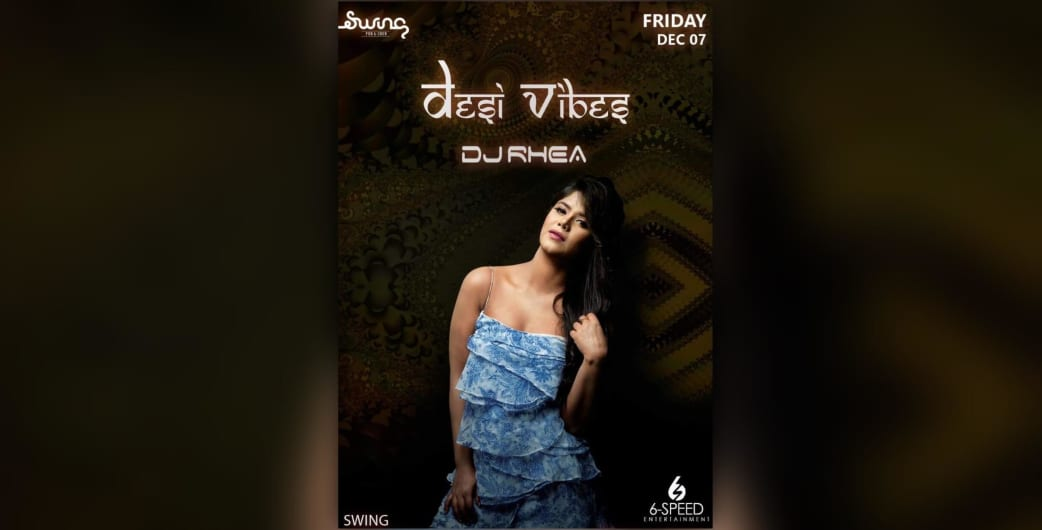Desi Vibes ft. DJ Rhea