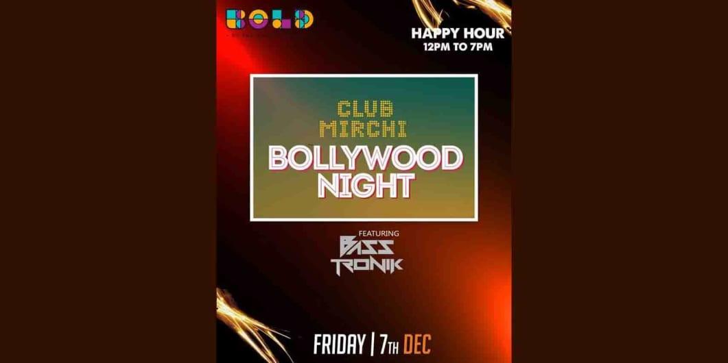 Club Mirchi Bollywood Night