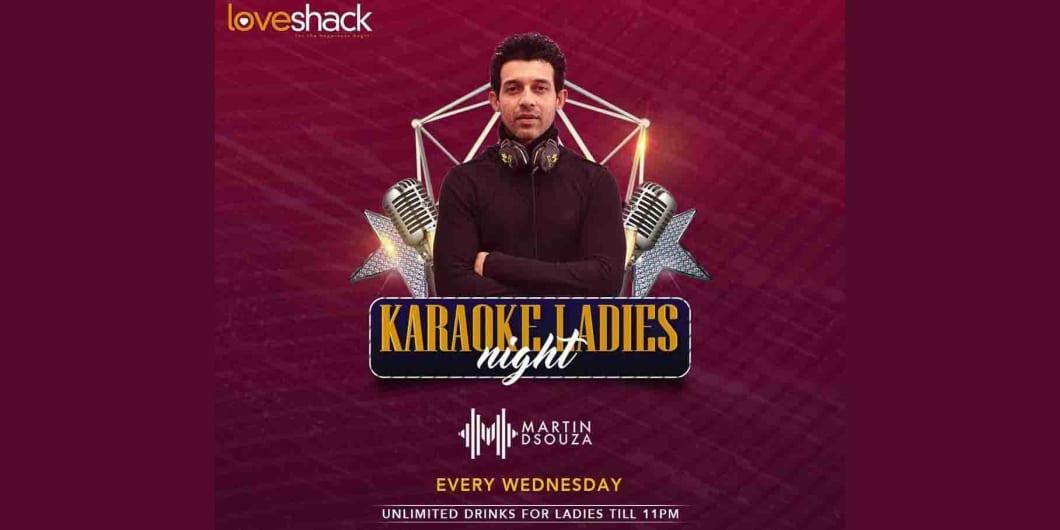 Karaoke Ladies Night w/ Martin DSouza