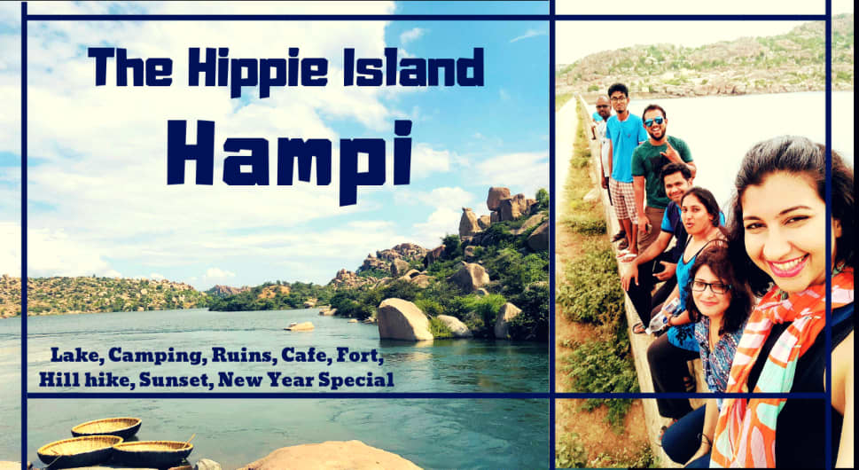 d1b469862a7 The Hippie Island Of Hampi - New Year Camping | Muddie Trails at ...