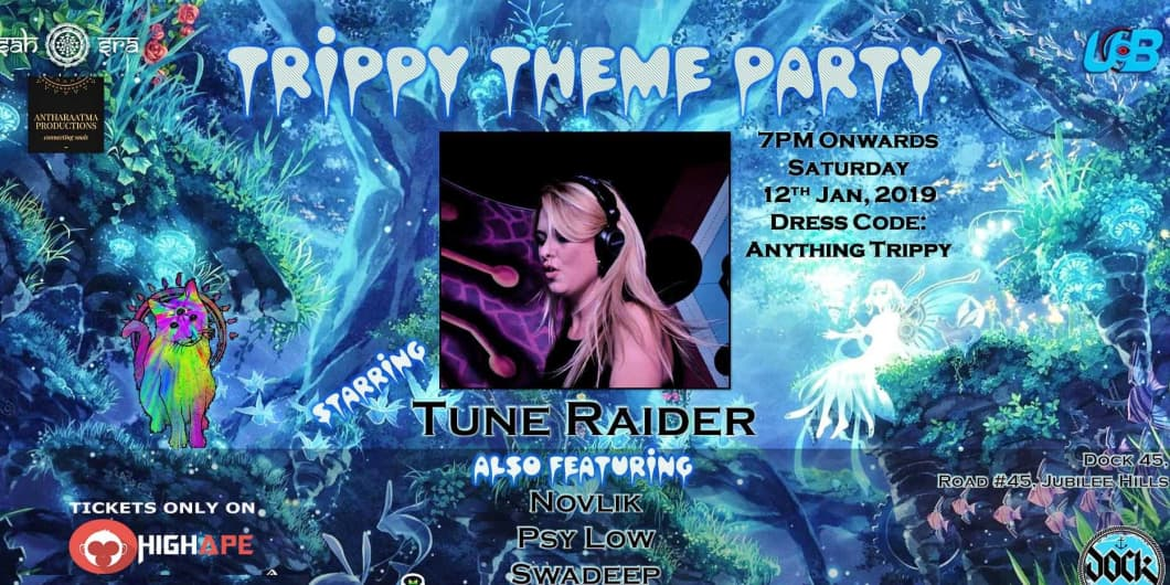Trippy Theme Party Starring Tune Raider & More