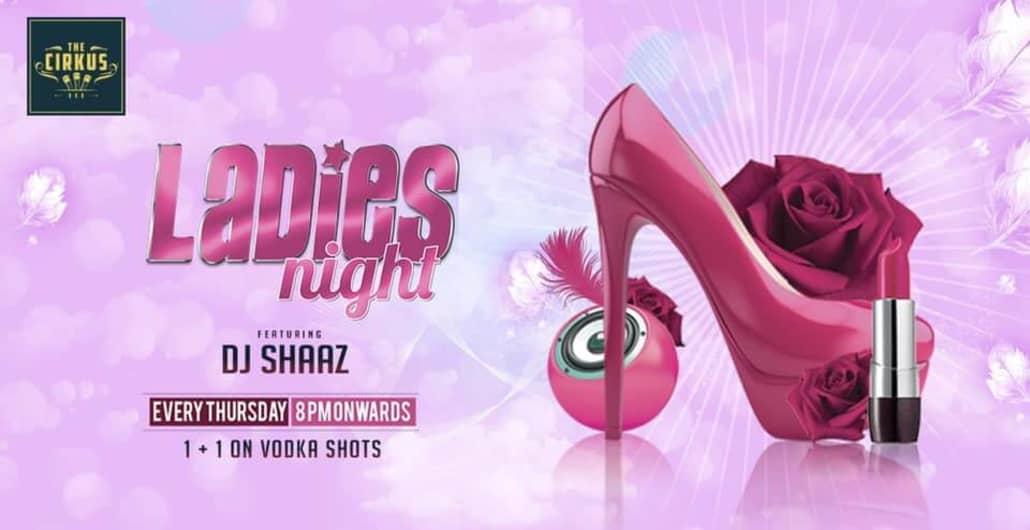 Ladies Night featuring DJ Shaaz