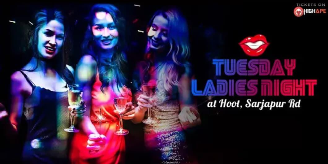 Tuesday Ladies Night at HOOT