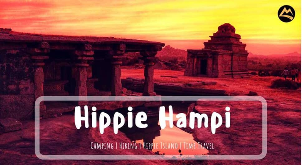 Hampi - Hippie Island, Monuments, Lake, Camp and Hike