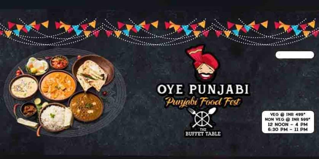 Oye Punjabi- Punjabi Food Fest At The Buffet  Table
