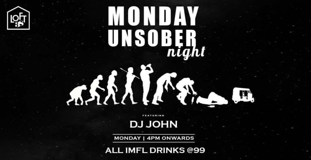 Monday Unsober Night @Loft38