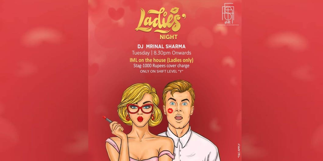 Ladies Night With DJ Mrinal Sharma