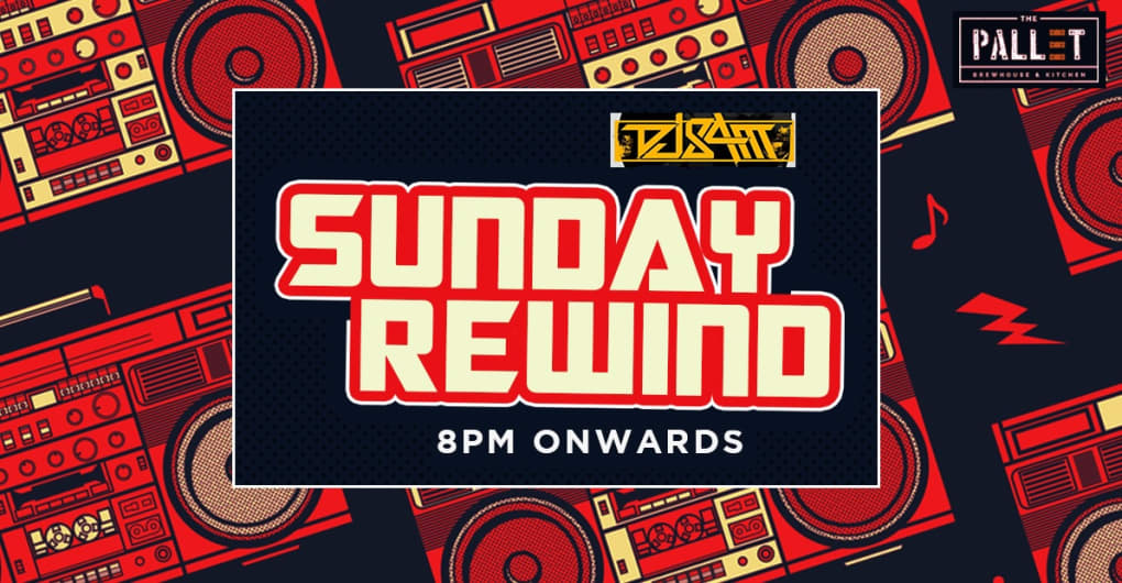 Sunday Rewind - With DJ Sam