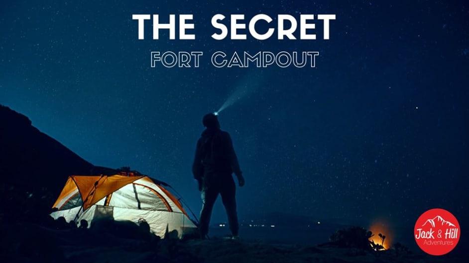 The Secret Fort Campout