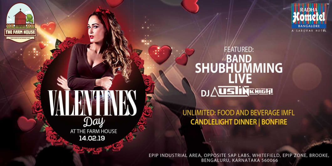 Valentine's Day Special at The Farm House Bar & Grill  Whitefield