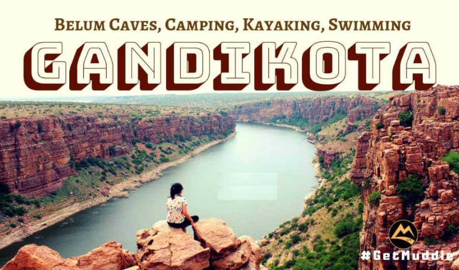 The Gandikota Camping with Kayaking Experience On Penna River | By Muddie Trails