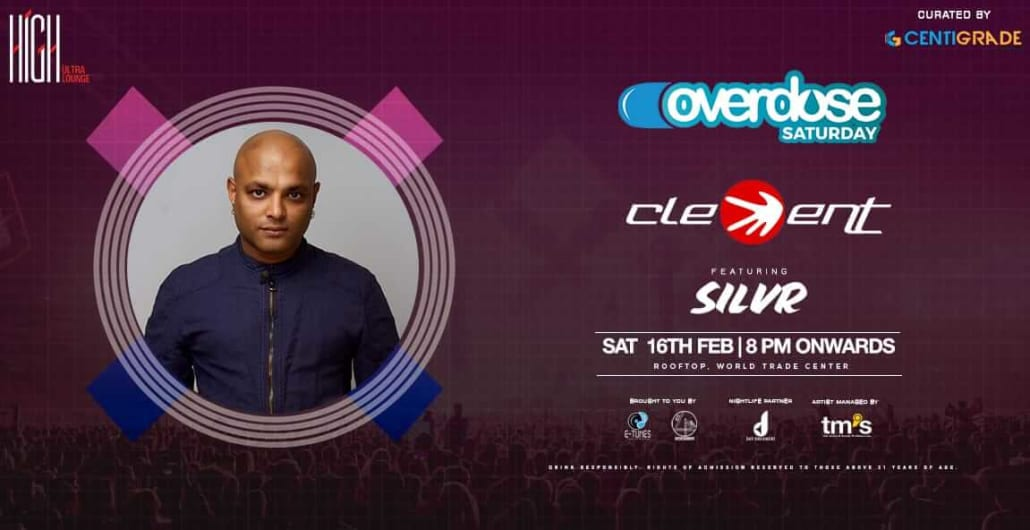 Overdose Saturday ft. DJ Clement