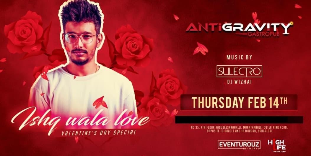 Ishq Wala Love '' Valentine Eve Party'' at AntiGravity