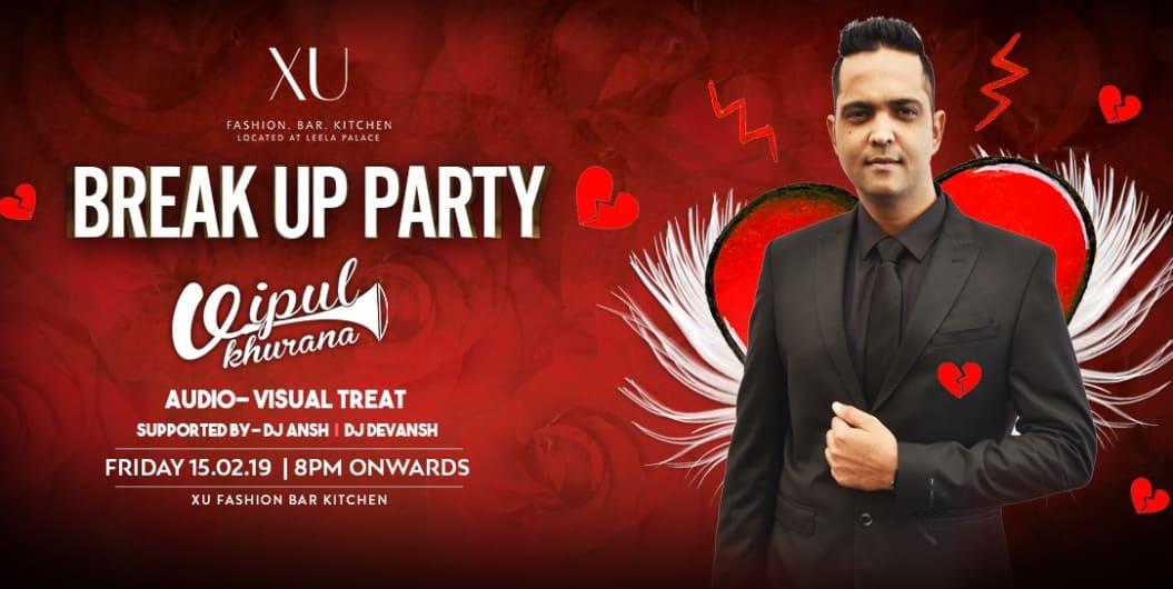 Break-Up Party With DJ Vipul Khurana