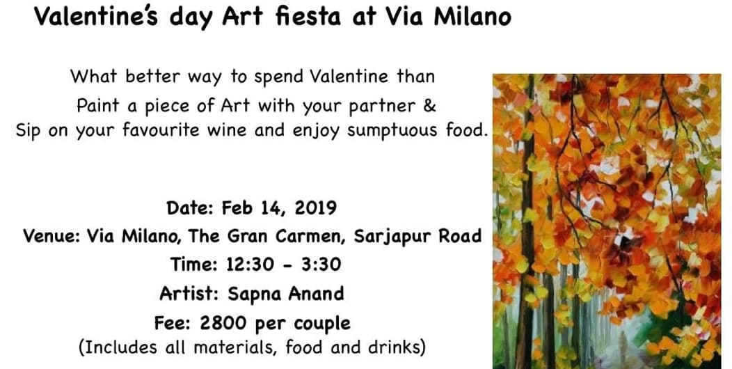 Valentine's day Art fiesta at Via Milano - With Sapna anand