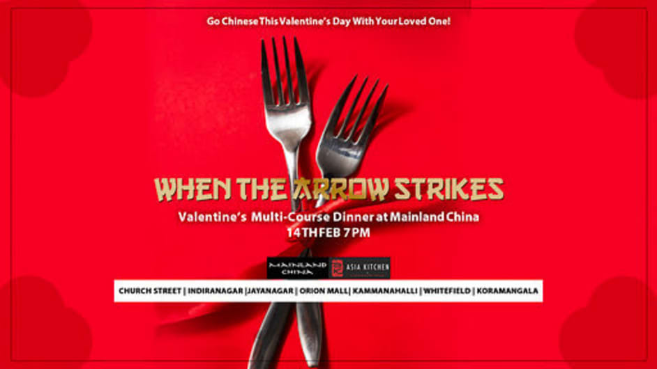WHEN THE ARROW STRIKES- VALENTINES DINNER  AT MAINLAND CHINA