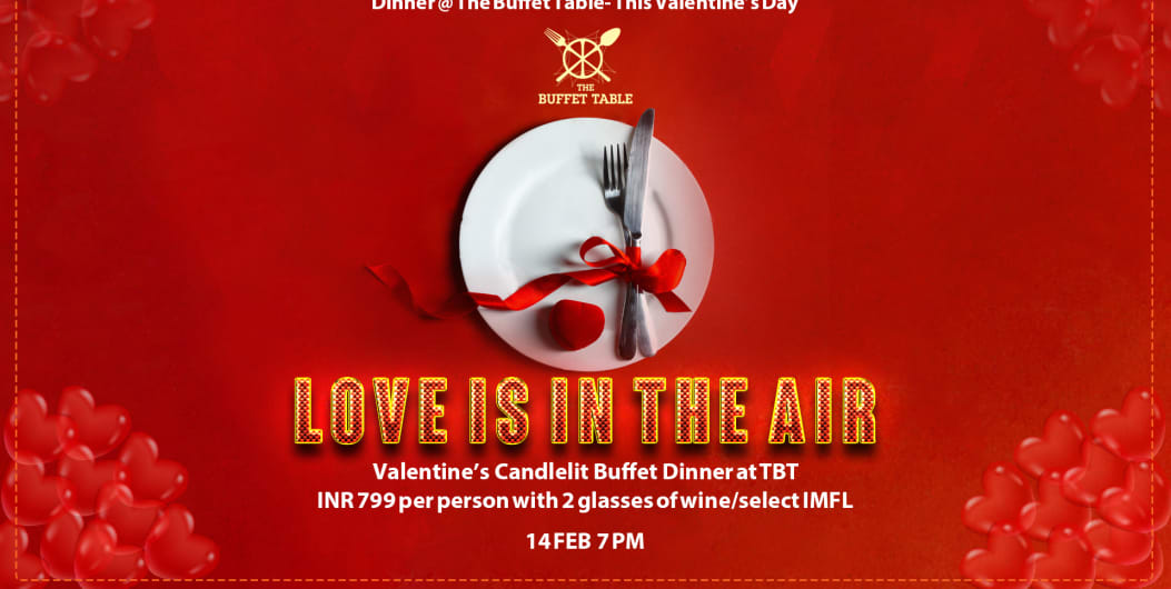 LOVE IS IN THE AIR-VALENTINE'S DAY DINNER AT THE BUFFET TABLE