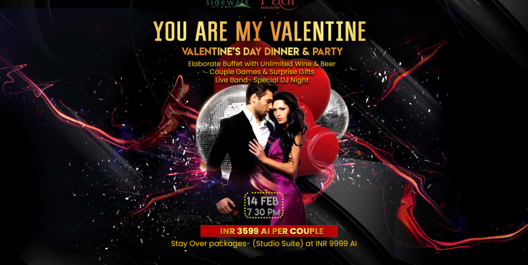 YOU ARE MY VALENTINE- VALENTINE'S DAY DINNER & PARTY AT SIDEWALK