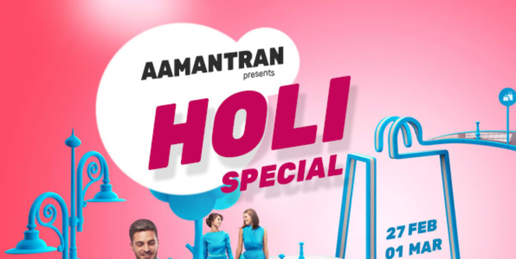 AAMANTRAN - Holi Special Lifestyle Exhibition in Mumbai