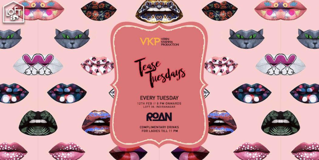 Tease Tuesdays at Loft 38