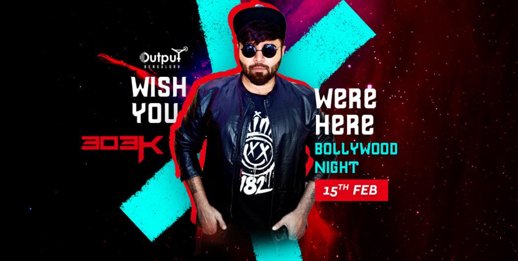 Bollywood Night Ft DJ 303K