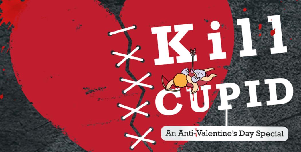 Anti-Valentine's Day Special