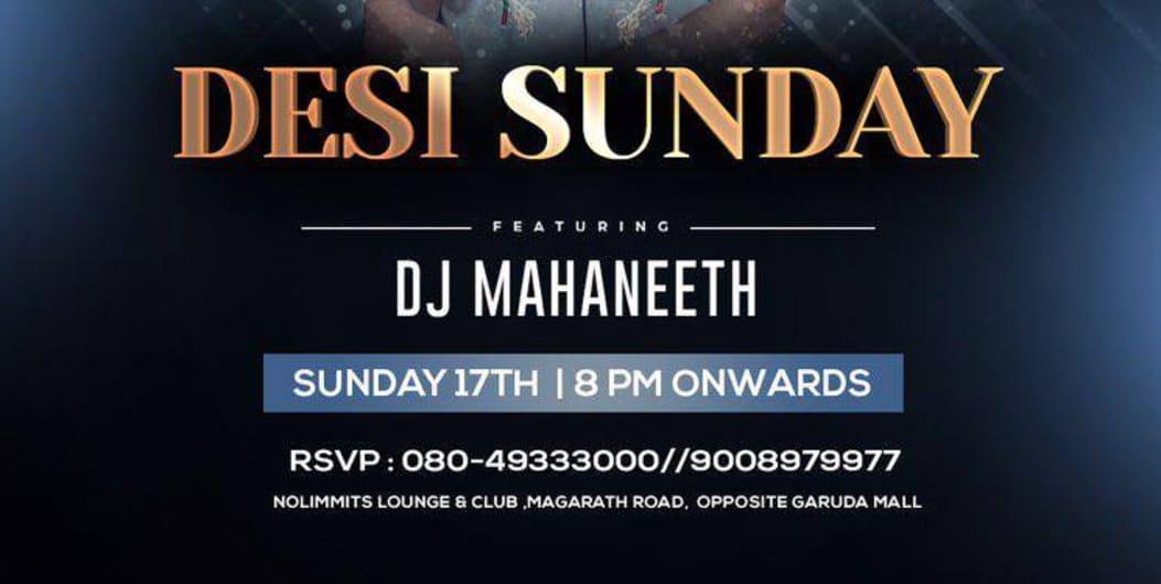 Desi Sunday' Ft. DJ Mahaneeth. A Night of Bollywood Music.
