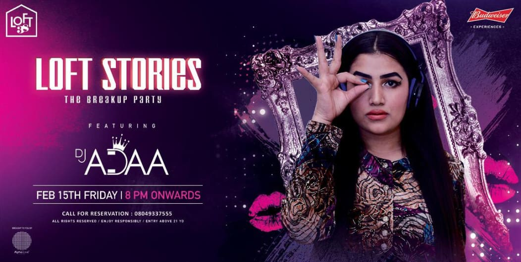 Loft Stories (Bollywood) ft. DJ adaa at Loft 38 this Friday!