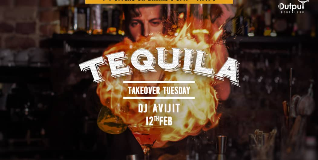 Tequila Takeover Tuesday