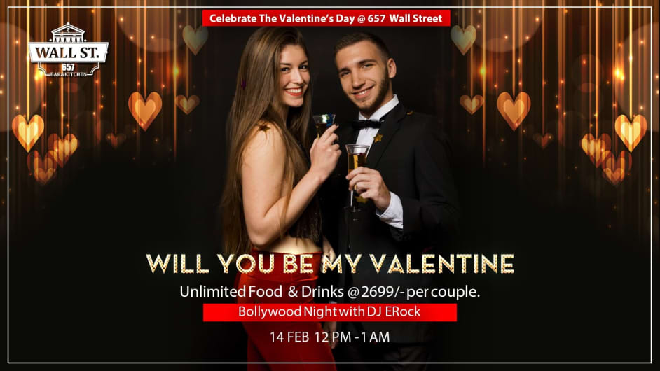 WILL YOU BE MY VALENTINE-  657 WALL STREET