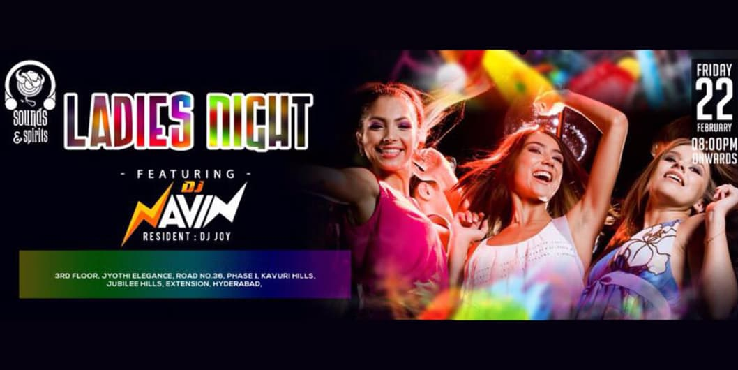 Friday Ladies Night ft. DJ Navin