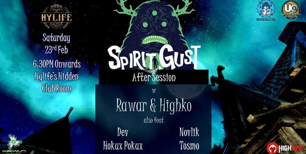 Spirit Gust After Session w Rawar & Highko