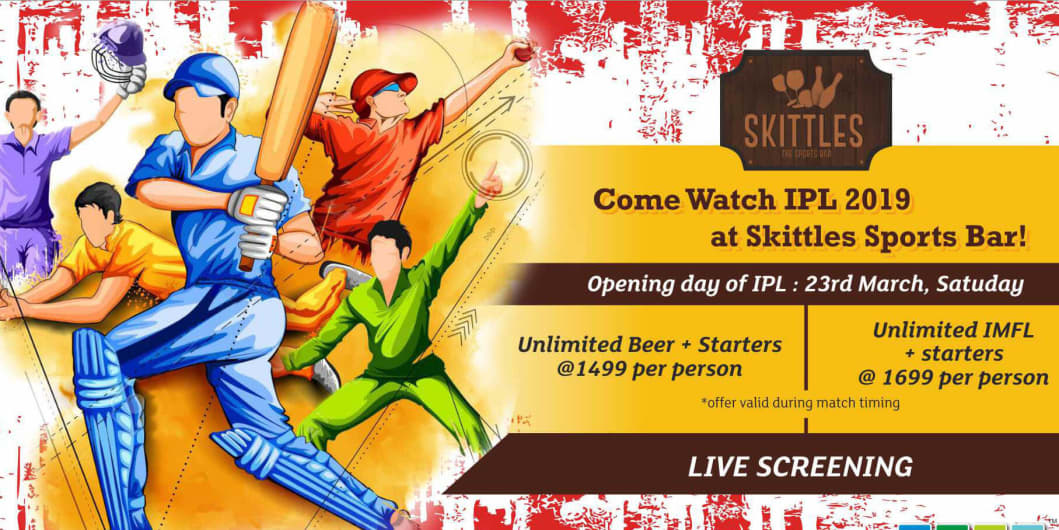Come Watch IPL 2019 at Skittles Sports Bar