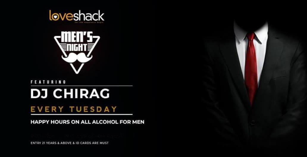 Love Shack Presents Men's Night