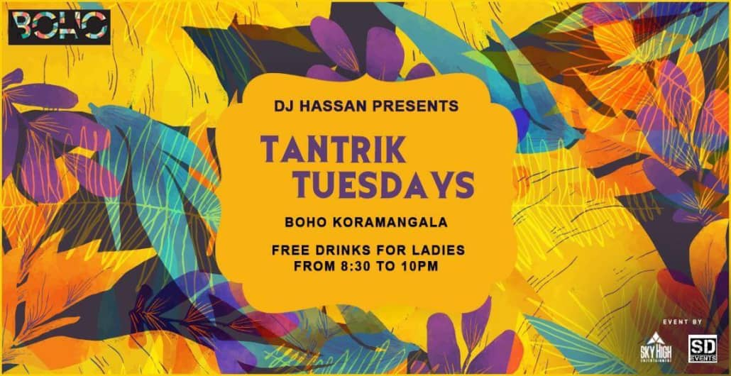 BOHO Tantrik Tuesday's Unlimited Drinks For Ladies