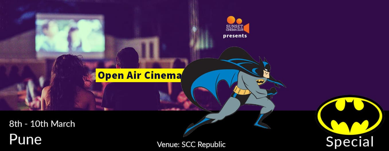 'Open Air Cinema - Batman Weekend'